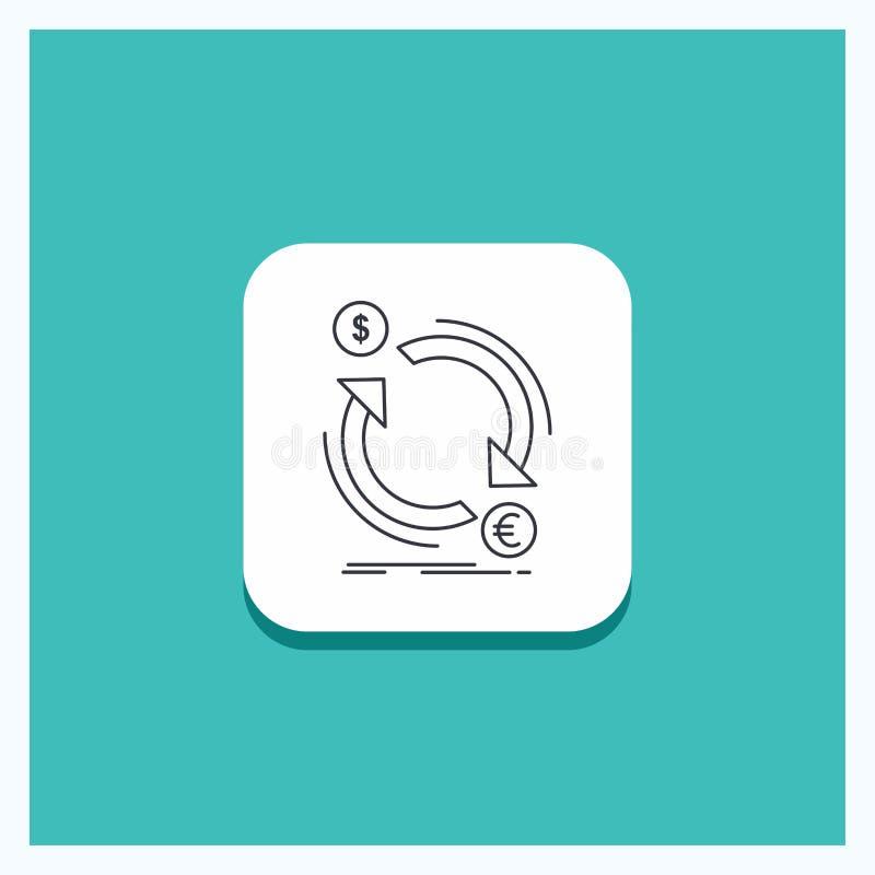 Botão redondo para a troca, moeda, finança, dinheiro, linha de converso fundo de turquesa do ícone ilustração do vetor