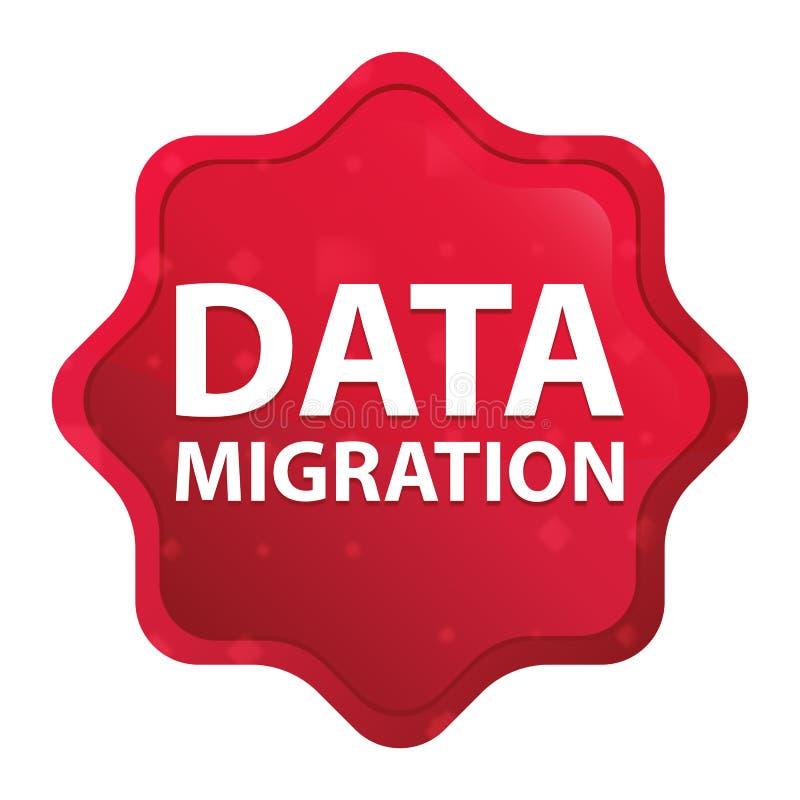 Botão vermelho cor-de-rosa enevoado da etiqueta do starburst da migração de dados ilustração royalty free