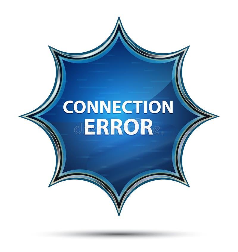 Botón azul del resplandor solar vidrioso mágico del error de la conexión libre illustration