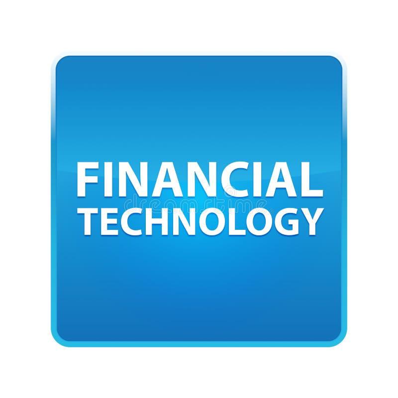 Botón cuadrado azul brillante de la tecnología financiera ilustración del vector