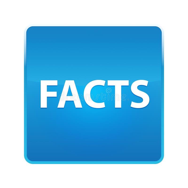 Botón cuadrado azul brillante de los hechos stock de ilustración