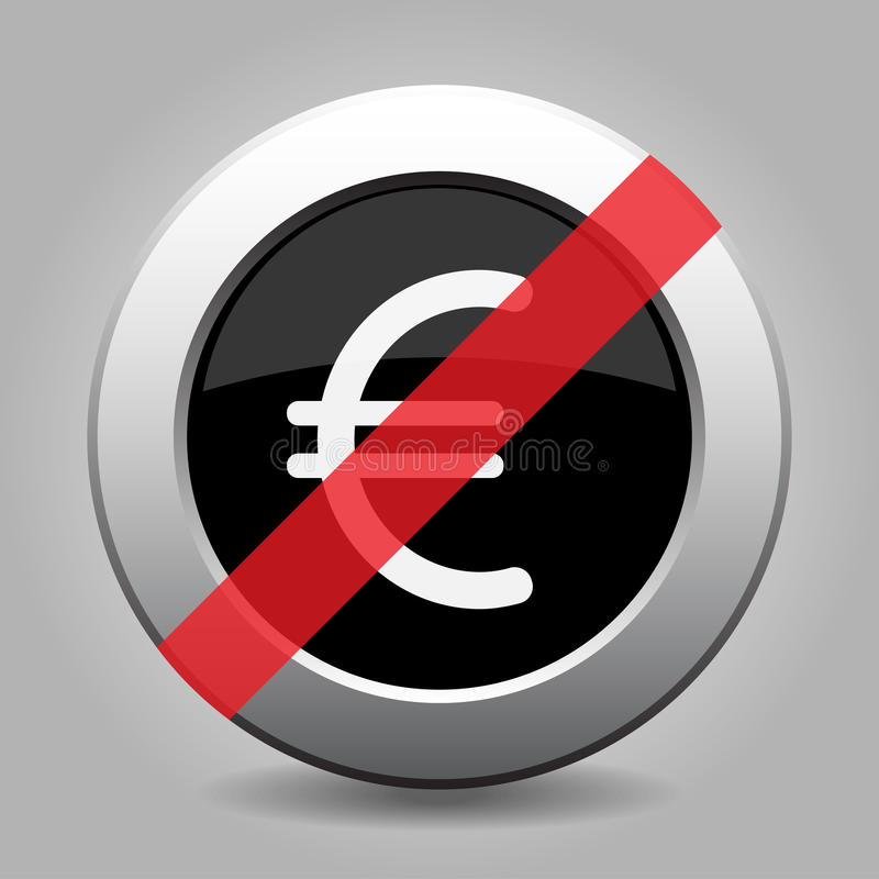 Botón metálico negro de la prohibición, símbolo de moneda euro ilustración del vector