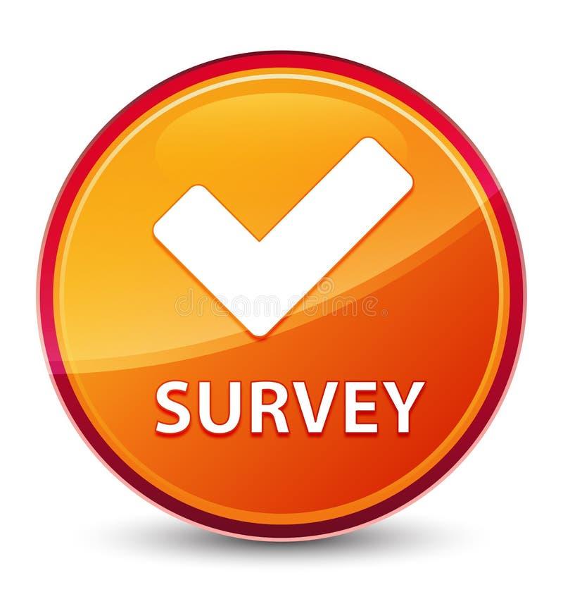 Botón redondo anaranjado vidrioso especial de la encuesta (valide el icono) ilustración del vector