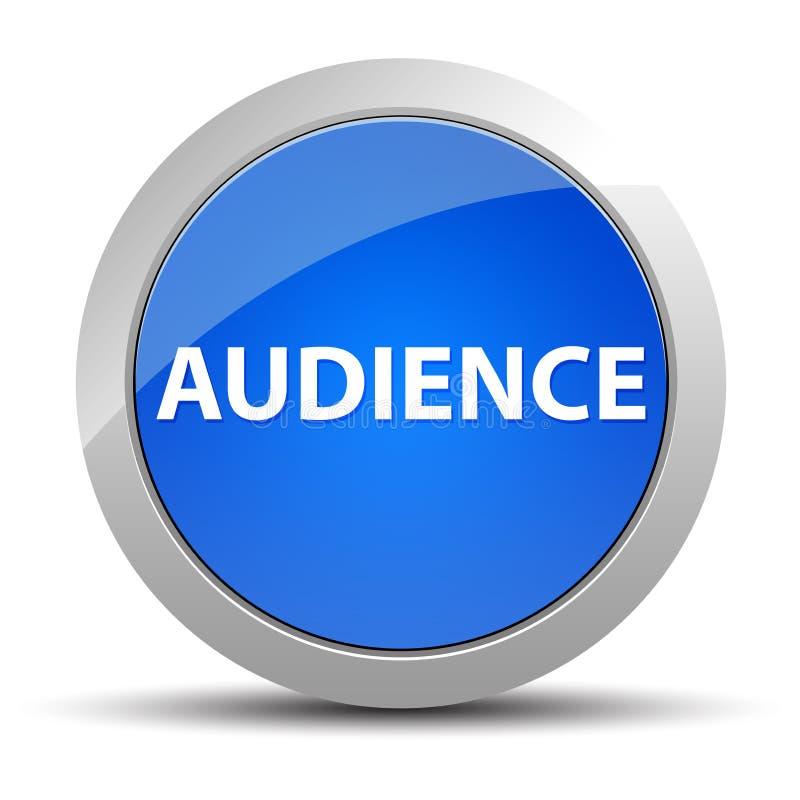 Botón redondo azul de la audiencia ilustración del vector