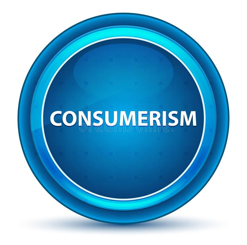 Botón redondo azul del globo del ojo del consumerismo stock de ilustración
