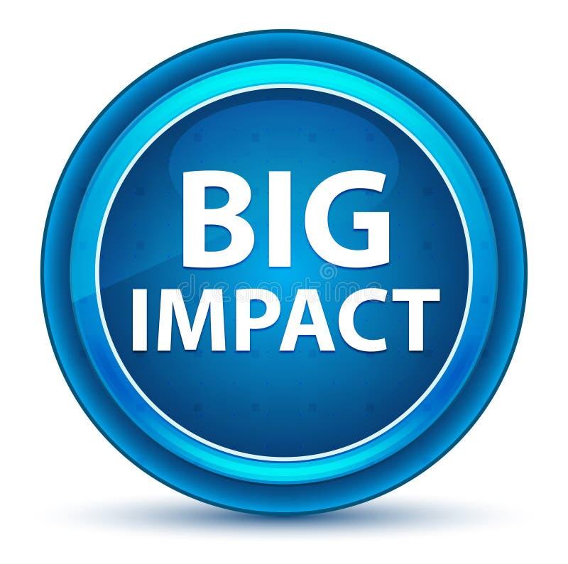 Botón redondo azul del globo del ojo grande del impacto ilustración del vector