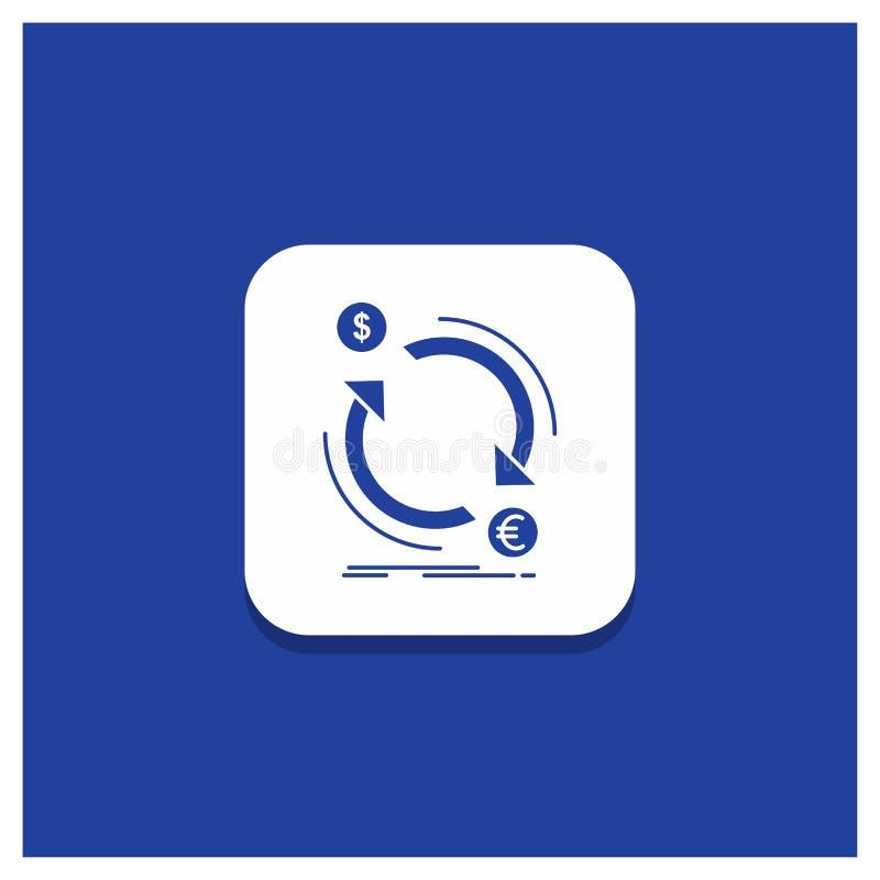 Botón redondo azul para el intercambio, moneda, finanzas, dinero, icono del Glyph del convertido ilustración del vector