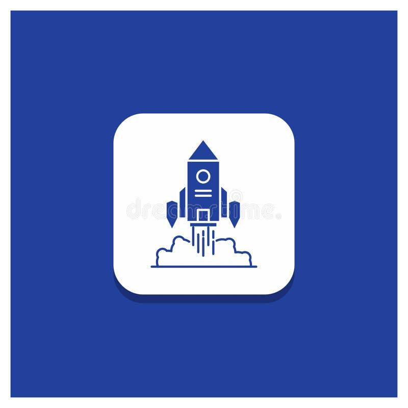 Botón redondo azul para Rocket, nave espacial, inicio, lanzamiento, icono del Glyph del juego stock de ilustración