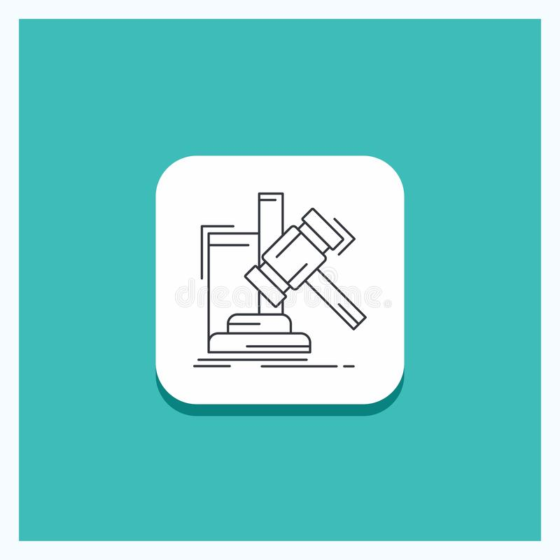 Botón redondo para la subasta, mazo, martillo, juicio, línea fondo de la ley de la turquesa del icono stock de ilustración