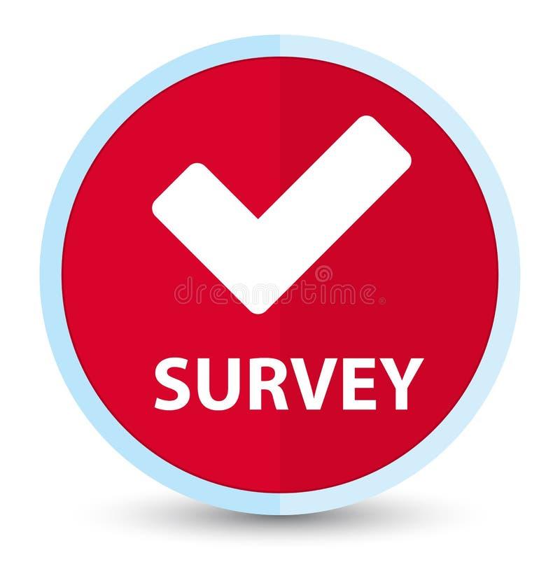 Botón redondo rojo primero plano de la encuesta (valide el icono) ilustración del vector