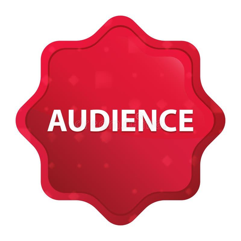 Botón rojo color de rosa brumoso de la etiqueta engomada del starburst de la audiencia ilustración del vector