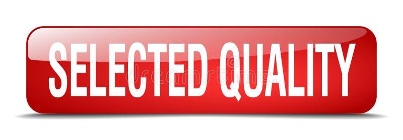 botón seleccionado de la calidad stock de ilustración