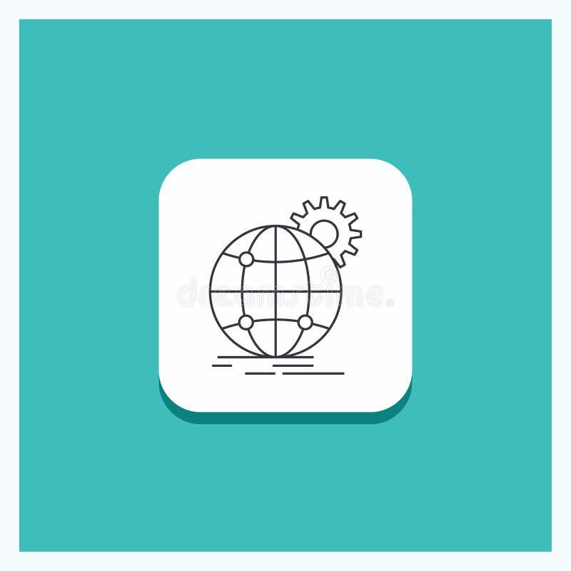 Bot?n redondo para internacional, negocio, globo, mundial, l?nea fondo del engranaje de la turquesa del icono stock de ilustración