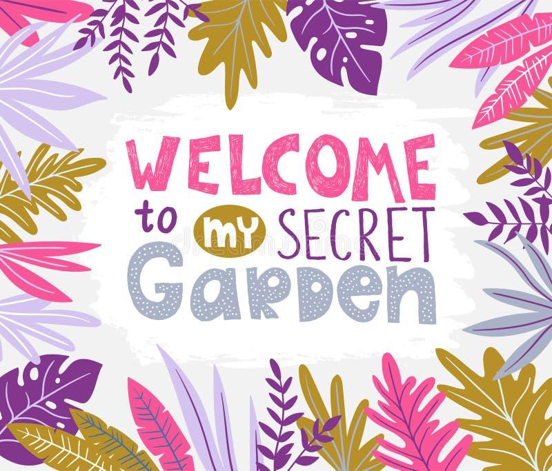 Botanisk vektoraffisch med stilfulla tropiska sidor och handskriven bokstäver - VÄLKOMNANDE till min hemliga trädgård stock illustrationer
