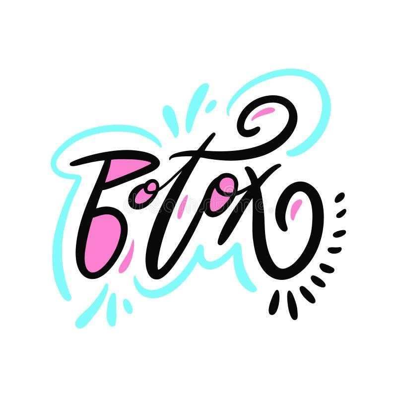 Botox hand het getrokken vector van letters voorzien Motivatieuitdrukking op witte achtergrond wordt geïsoleerd die royalty-vrije illustratie