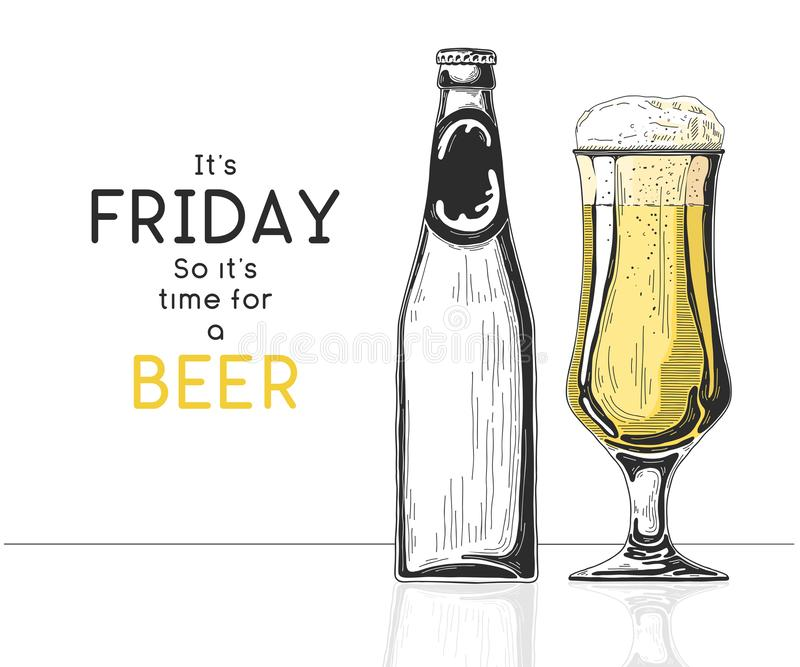 Bottle of beer. Glass with beer. Caption: it`s friday so it`s time for a beer. Vector illustration of a sketch style.  stock illustration