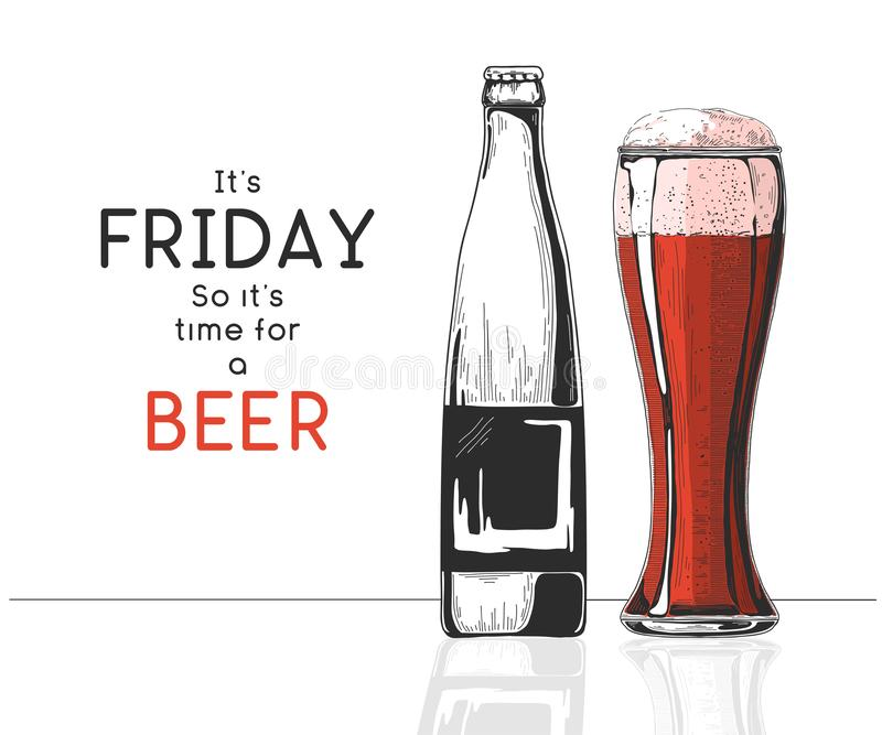 Bottle of beer. Glass with beer. Caption: it`s friday so it`s time for a beer. Vector illustration of a sketch style.  vector illustration