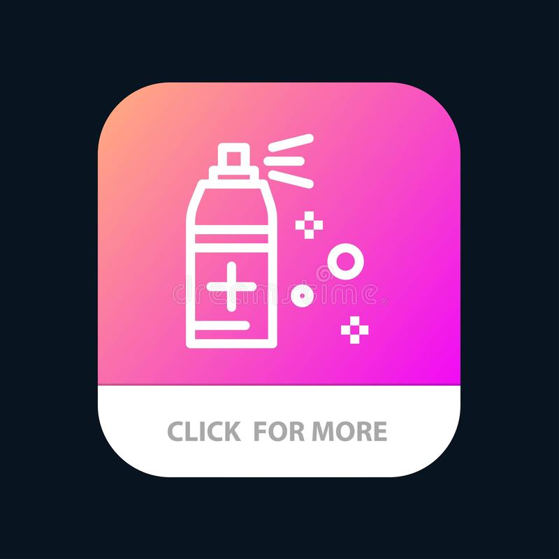 Bottle, Cleaning, Spray Mobile App Button. Android and IOS Line Version royalty free illustration