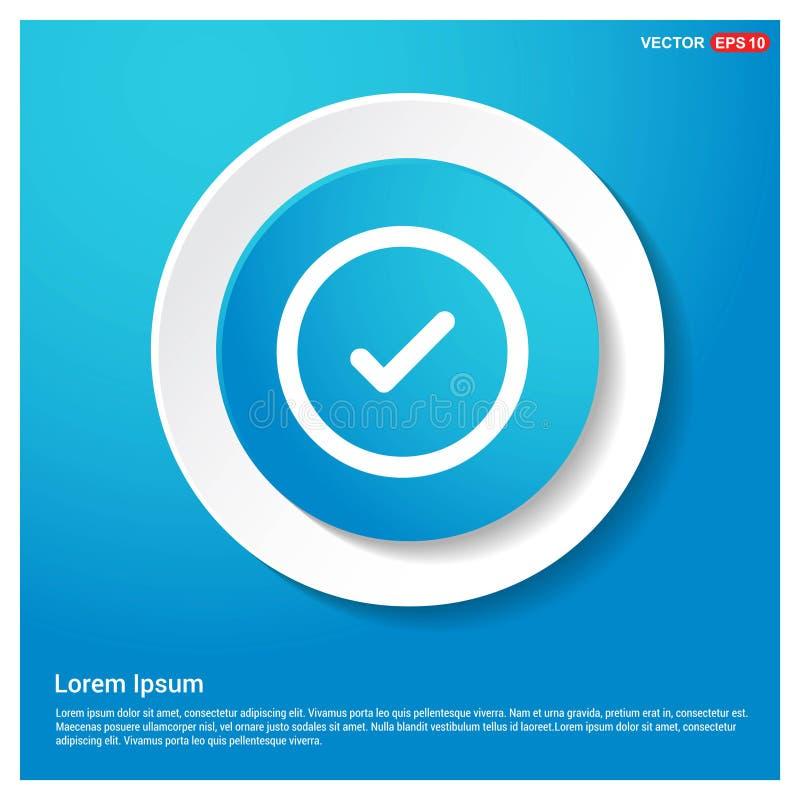 Bottone blu dell'autoadesivo di web del segno di spunta dell'estratto giusto dell'icona illustrazione vettoriale