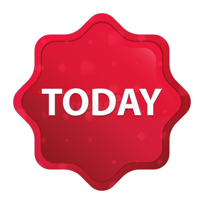 Bottone rosso rosa oggi nebbioso dell'autoadesivo dello starburst illustrazione di stock