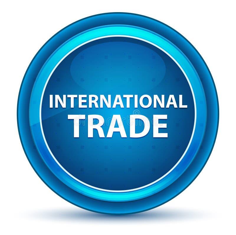 Bottone rotondo blu del bulbo oculare del commercio internazionale illustrazione vettoriale