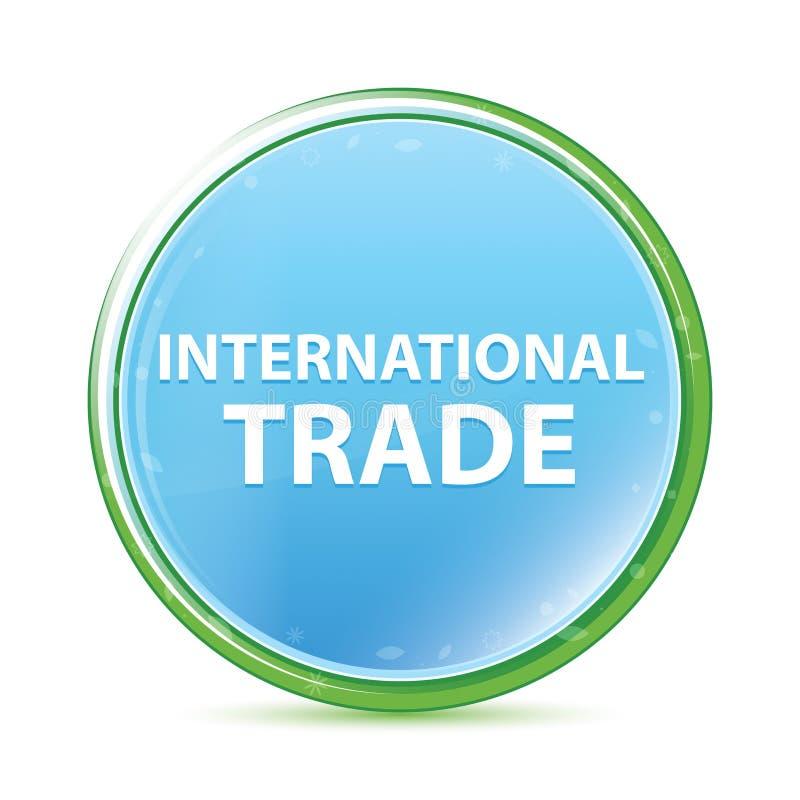 Bottone rotondo blu dell'acqua naturale del commercio internazionale ciano illustrazione di stock