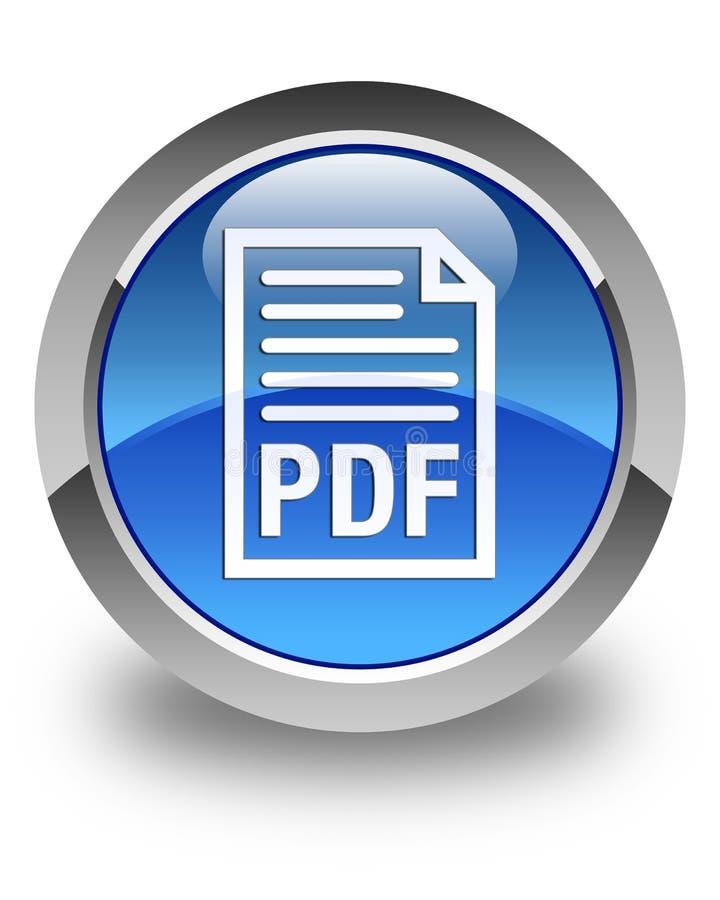 Bottone rotondo blu lucido dell'icona del documento PDF illustrazione vettoriale