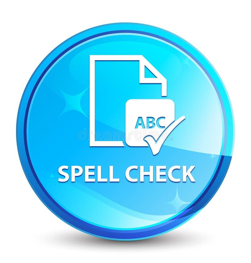 Bottone rotondo blu naturale della spruzzata del documento del controllo ortografico illustrazione di stock
