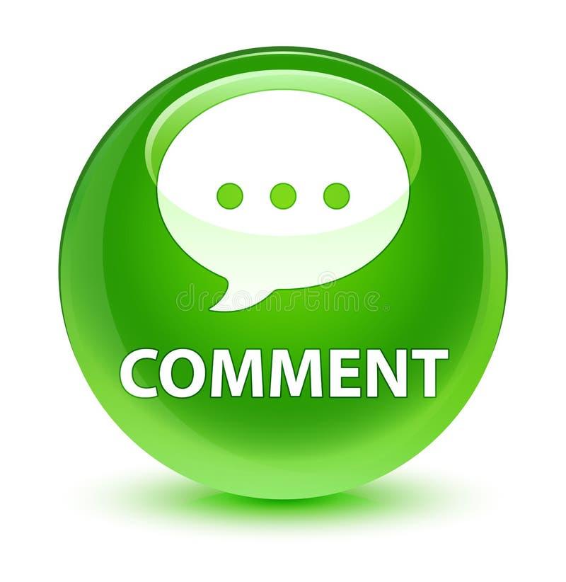 Bottone rotondo verde vetroso di commento (icona di conversazione) illustrazione di stock