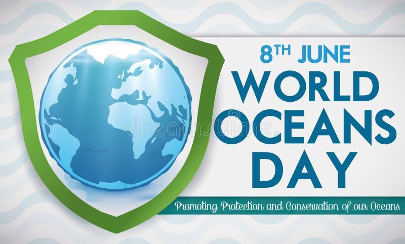 Bouclier avec le globe aqueux promouvant Marine Protection pour des océans jour, illustration de vecteur illustration de vecteur