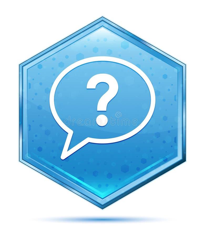 Bouton bleu en cristal d'hexagone d'icône de bulle de point d'interrogation illustration stock