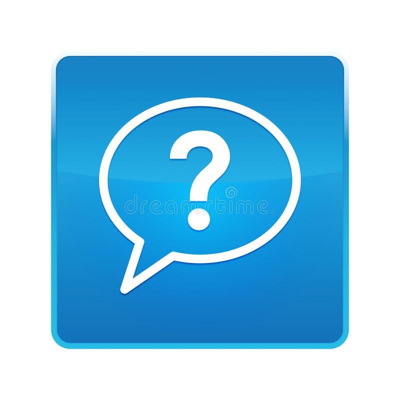 Bouton carré bleu brillant d'icône de bulle de point d'interrogation illustration de vecteur