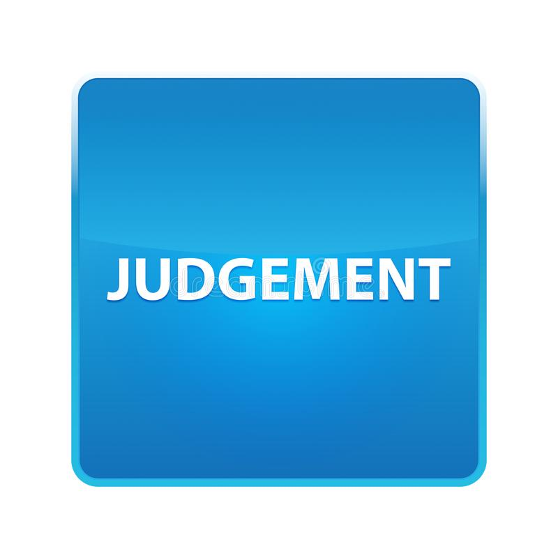 Bouton carré bleu brillant de jugement illustration stock