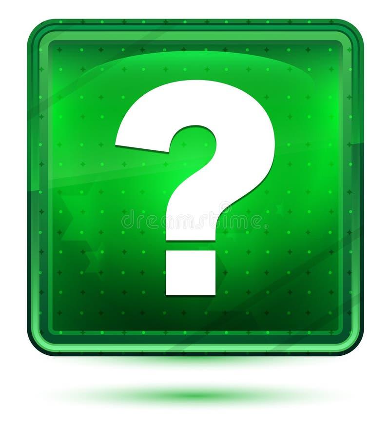Bouton carré vert clair au néon d'icône de point d'interrogation illustration stock