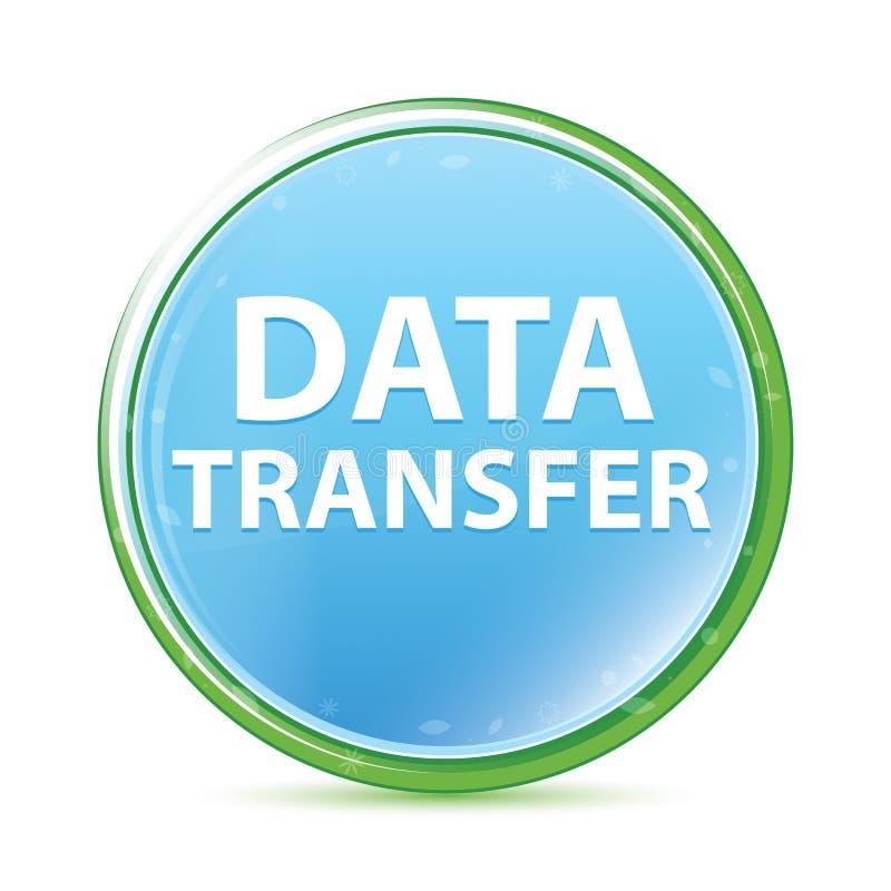 Bouton rond bleu cyan d'aqua naturel de transfert des données illustration stock