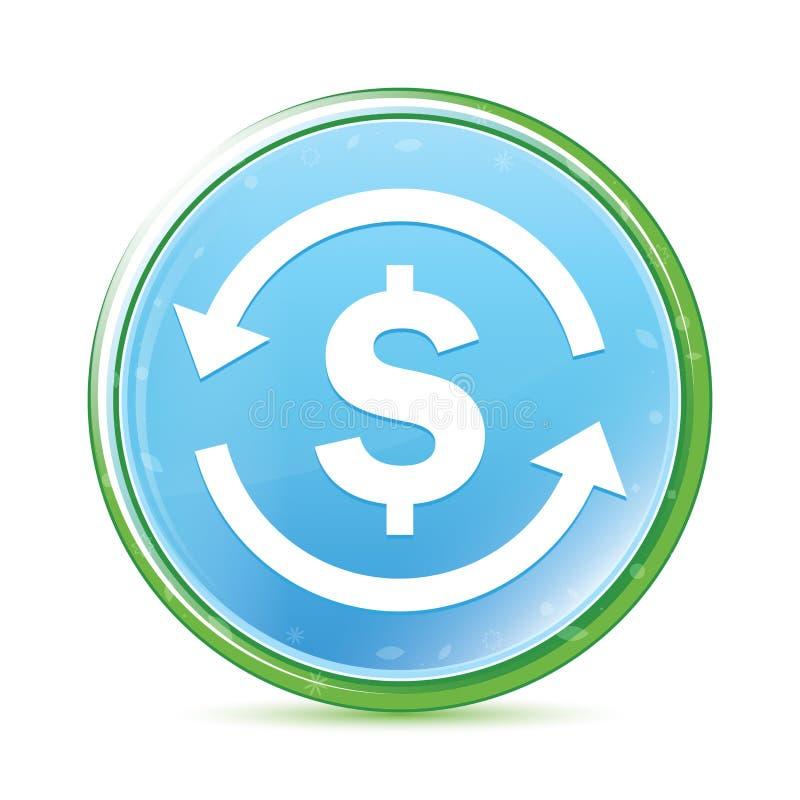Bouton rond bleu cyan d'aqua naturel d'icône de symbole dollar d'échange d'argent illustration de vecteur