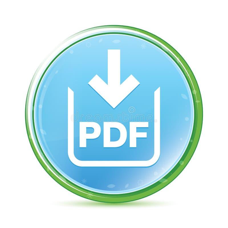 Bouton rond bleu cyan d'aqua naturel d'icône de téléchargement de document de pdf illustration stock