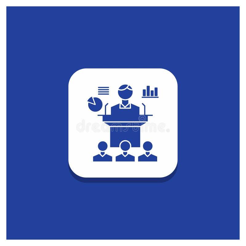 Bouton rond bleu pour des affaires, conférence, convention, présentation, icône de Glyph de séminaire illustration libre de droits