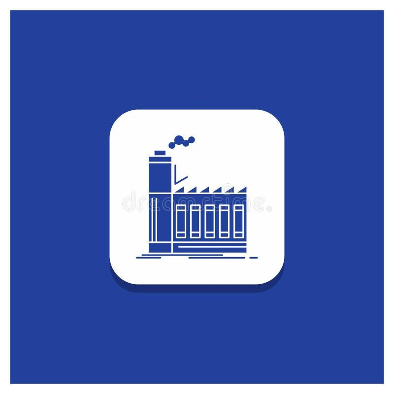 Bouton rond bleu pour l'usine, industriel, industrie, fabrication, icône de Glyph de production illustration stock