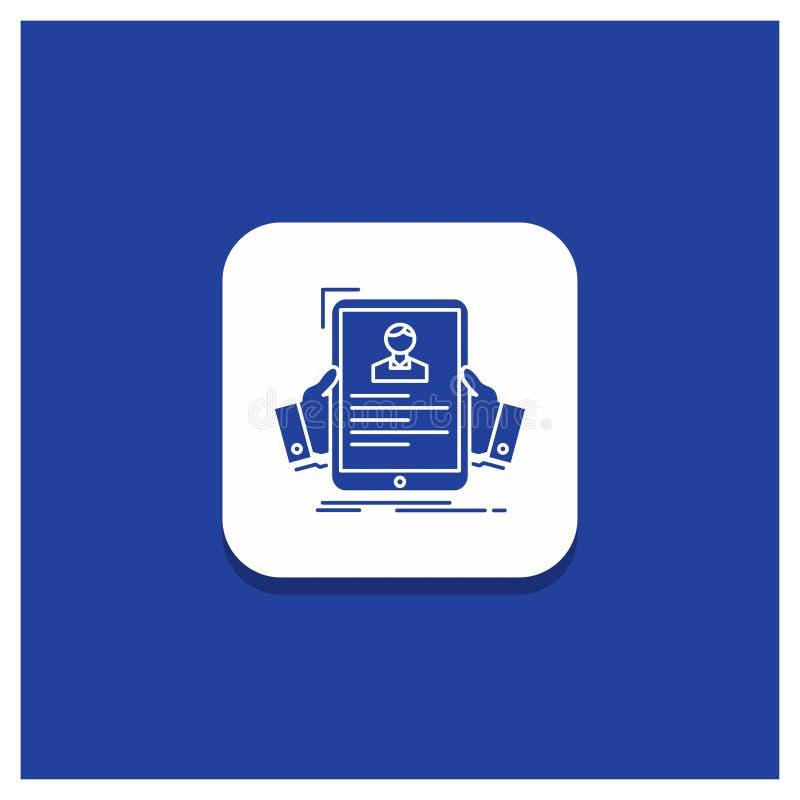Bouton rond bleu pour le résumé, employé, louant, heure, icône de Glyph de profil illustration stock
