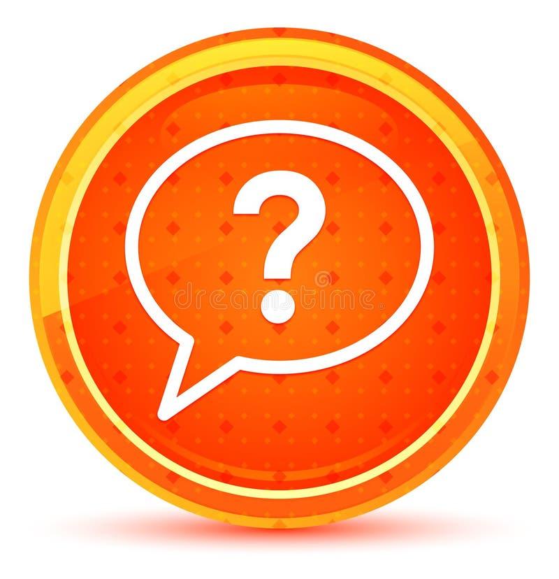 Bouton rond orange naturel d'icône de bulle de point d'interrogation illustration stock