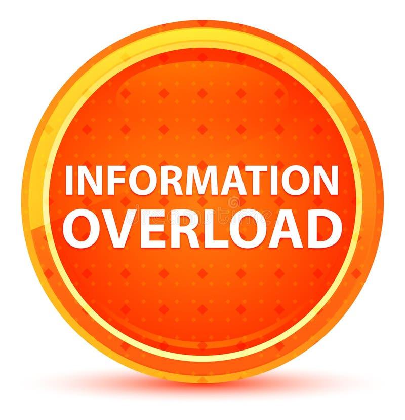 Bouton rond orange naturel de surcharge d'information illustration libre de droits