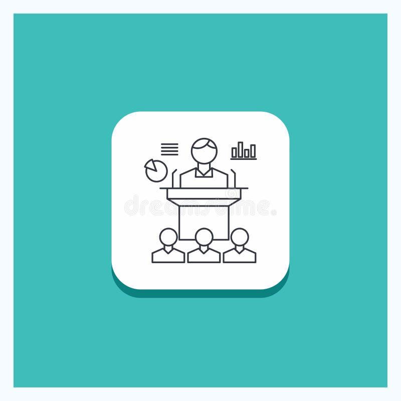 Bouton rond pour des affaires, conférence, convention, présentation, ligne fond de séminaire de turquoise d'icône illustration de vecteur