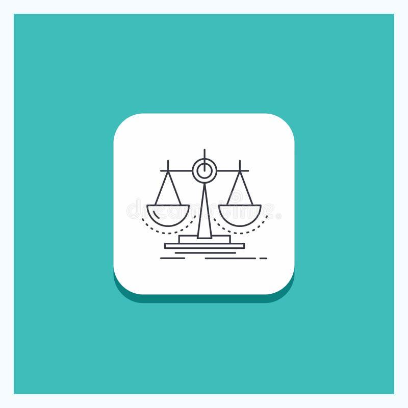 Bouton rond pour l'équilibre, décision, justice, loi, ligne fond d'échelle de turquoise d'icône illustration libre de droits
