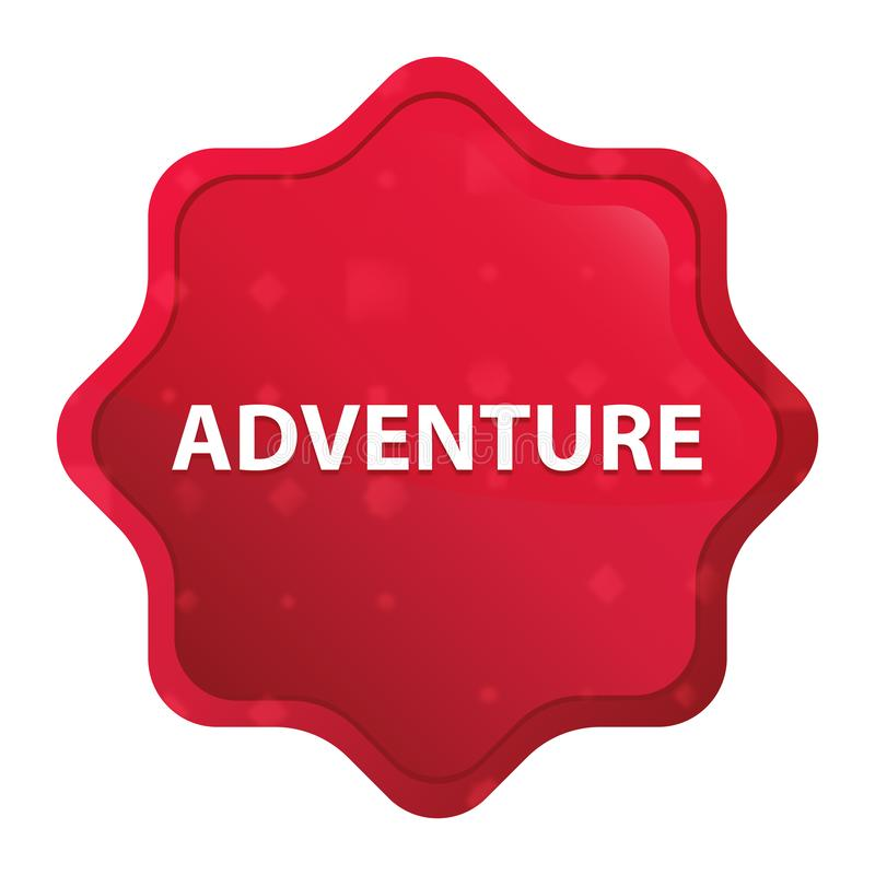 Bouton rouge rose brumeux d'autocollant de starburst d'aventure illustration de vecteur