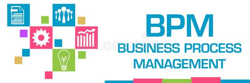 Bpm Business Process Management Blue Squares Text Stock Illustration Illustration Of