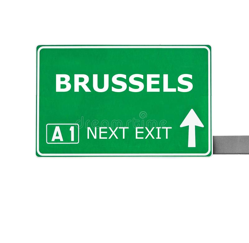 BRÜSSEL-Verkehrsschild lokalisiert auf Weiß lizenzfreies stockbild