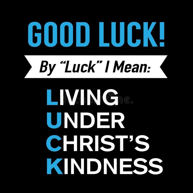 Bra lycka! Bo under tecken för vänlighet för Kristus` s royaltyfri illustrationer