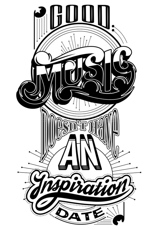 Bra musikdoesn` t har ett inspirationdatum royaltyfri illustrationer