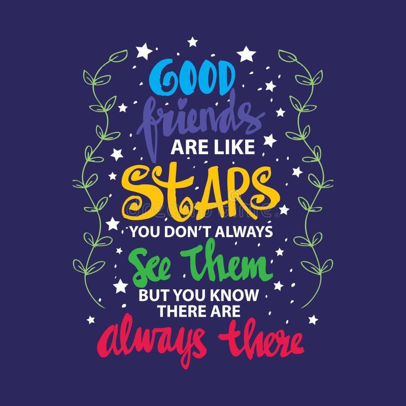 Bra vänner är som stjärnor som du inte ser alltid dem, men dig att veta är de alltid där royaltyfri illustrationer